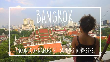 bangkok incontournables