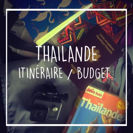 1 mois en Thailande : itinéraire/budget